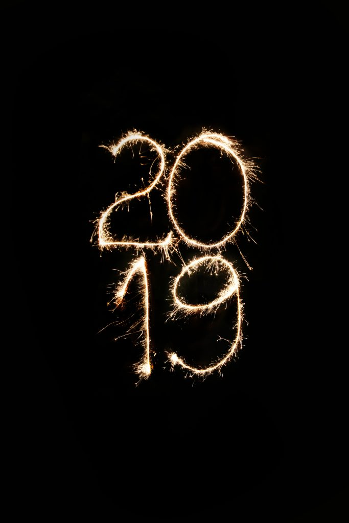 Hello 2019, but first Thank you 2018!
